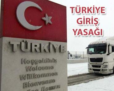 Türkiye Giriş Yasağı