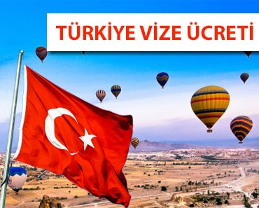 Türkiye Vize Ücreti